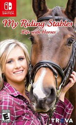 My Riding Stables: Life With Horses N...
